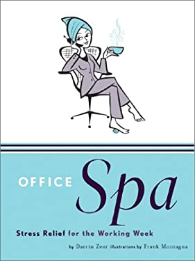 Office Spa: Stress Relief for the Working Week 9780811833455