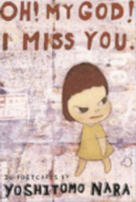 Oh! My God! I Miss You: 30 Postcards 9780811842556