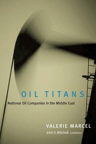 Oil Titans: National Oil Companies in the Middle East 9780815754732