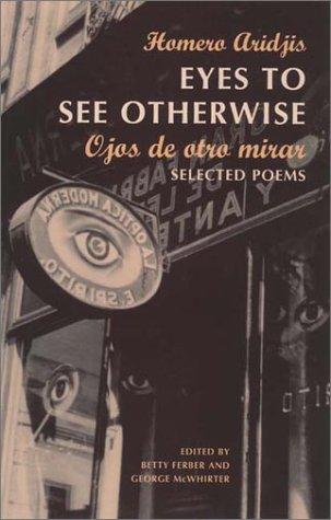 Ojos de Otro Mira = Eyes to See Otherwise 9780811215091