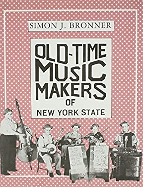 Old-Time Music Makers of New York State 9780815602163