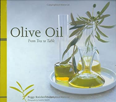 Olive Oil: From Tree to Table 9780811861762