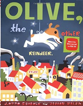 Olive, the Other Reindeer. 9780811818070