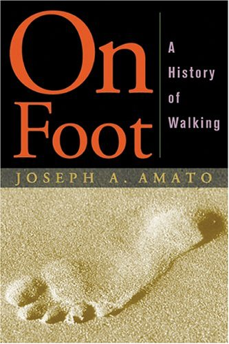 On Foot: A History of Walking 9780814705025