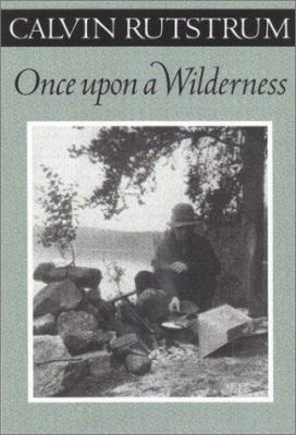 Once Upon a Wilderness 9780816640638