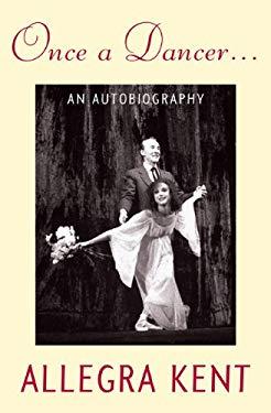 Once a Dancer...: An Autobiography 9780813034409