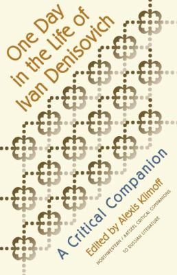 One Day in the Life of Ivan Denisovich: A Critical Companion 9780810112148