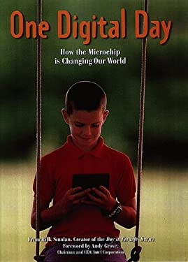 One Digital Day: How the Microchip Is Changing Our World 9780812930313