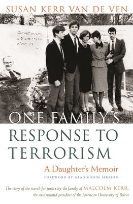 One Family's Response to Terrorism: A Daughter's Memoir 9780815608738
