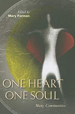 One Heart, One Soul: Many Communities 9780814699256