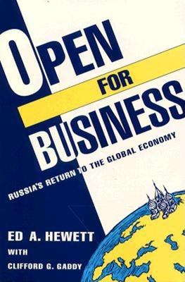 Open for Business: Russia's Return to the Global Economy 9780815736196