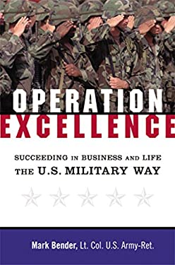 Operation Excellence: Succeeding in Business and Life--The U.S. Military Way 9780814408223