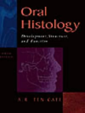 Oral Histology: Development, Structure and Function 9780815129523