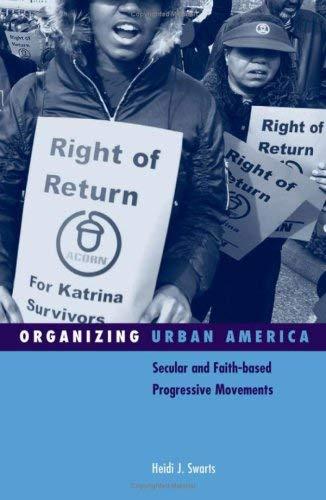 Organizing Urban America: Secular and Faith-Based Progressive Movements