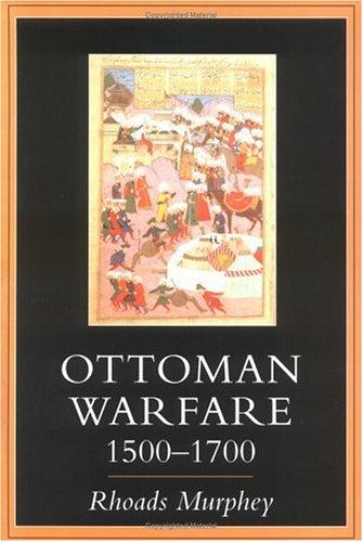 Ottoman Warfare, 1500-1700 9780813526850