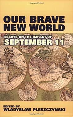 Brave New World Opinion Essay
