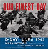 Our Finest Day: D-Day, June 6, 1944 3390496