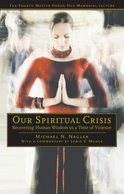 Our Spiritual Crisis 9780812695816