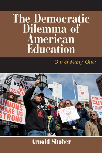 The Democratic Dilemma of American Education: Out of Many, One? 9780813345369