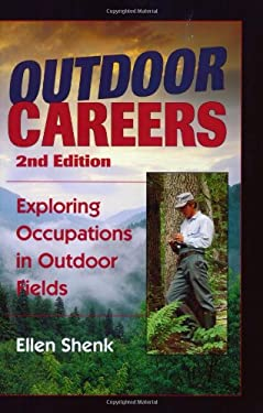 Outdoor Careers: Exploring Occupations in Outdoor Fields, 2nd Edition
