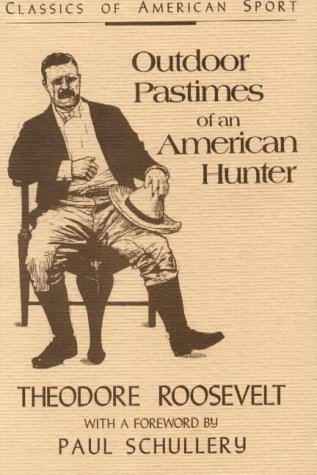 Outdoor Pastimes of an American Hunter 9780811730334