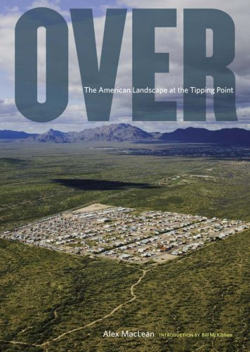 Over: The American Landscape at the Tipping Point 9780810971455