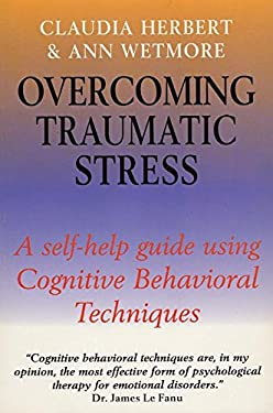 Overcoming Traumatic Stress 9780814736289