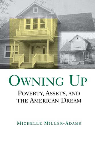 Owning Up: Poverty, Assets, and the American Dream 9780815706199