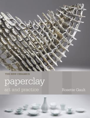 PAPER CLAY ART AND PRACTI US CO ED