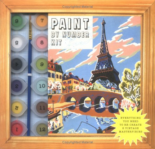 Paint by Number Kit: Everything You Need to Re-Create 8 Vintage Masterpieces [With 8 Stick-Back Easels / 12 Acrylic Paints and 8 Paint-By-Numbers Post