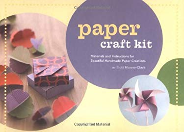 Paper Craft Kit: Materials and Instructions for Beautiful Handmade Paper Creations [With 80 Page Book and Cardstock, Paper, Project Templates, Folding 9780811848282