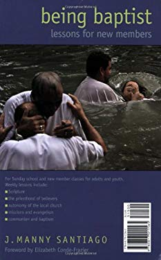 Para Ser Bautistas/Being Baptist: Lecciones Para Nuevous Miembros/Lessons for New Members 9780817015565