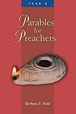 Parables for Preachers : Year B, the Gospel of Mark