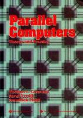 Parallel Computers: Theory and Practice 9780818651625