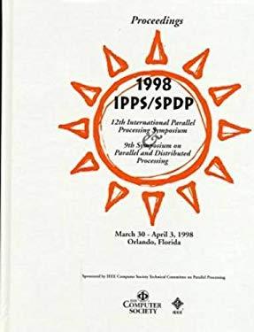 Parallel Processing Symposium (Ipps '98): 12th International 9780818684036