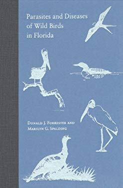 Parasites and Diseases of Wild Birds in Florida 9780813025605