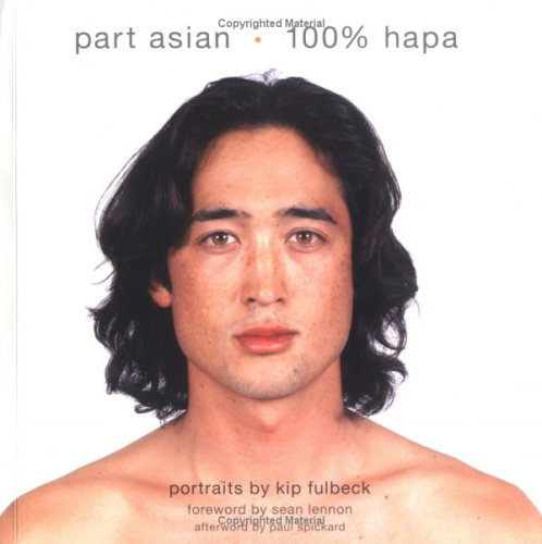 Part Asian 100% Hapa 9780811849593