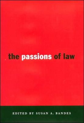 The Passions of Law 9780814713068