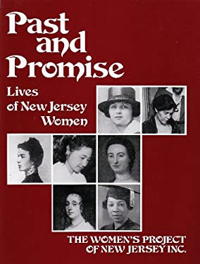 Past and Promise: Lives of New Jersey Women 9780815604181