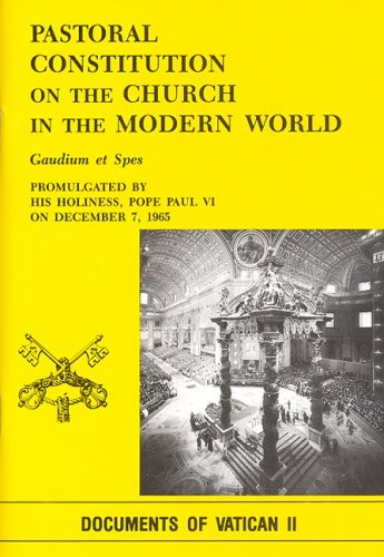 Pastoral Constitution on the Church in the Modern World: Gaudium Et Spes 9780819858542