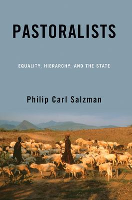 Pastoralists: Equality, Hierarchy, and the State 9780813338149