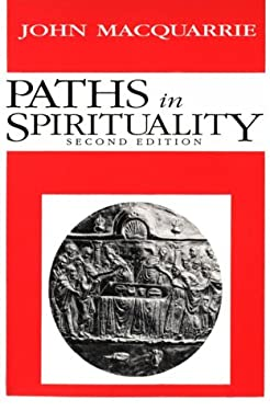 Paths in Spirituality 9780819216021