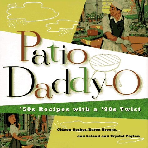 Patio Daddy-O: 50s Recipes with a '90s Twist 9780811808712