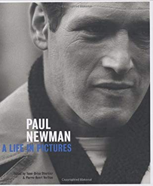 Paul Newman: A Life in Pictures 9780811857260