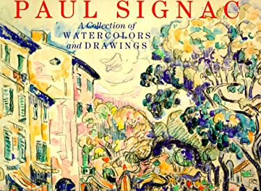 Paul Signac: A Collection of Watercolours and Drawings 9780810943667