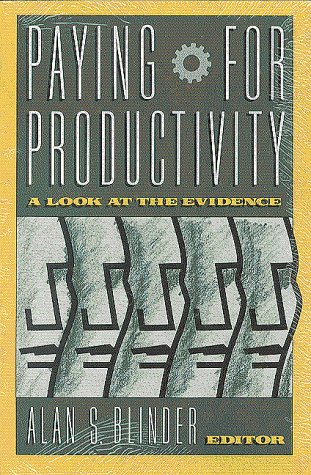 Paying for Productivity: A Look at the Evidence 9780815709992