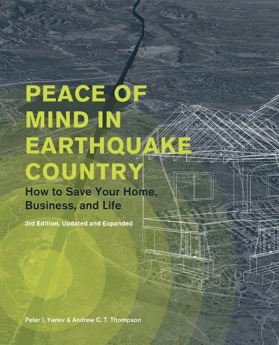 Peace of Mind in Earthquake Country: How to Save Your Home, Business, and Life 9780811861830