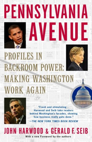 Pennsylvania Avenue: Profiles in Backroom Power: Making Washington Work Again 9780812976588
