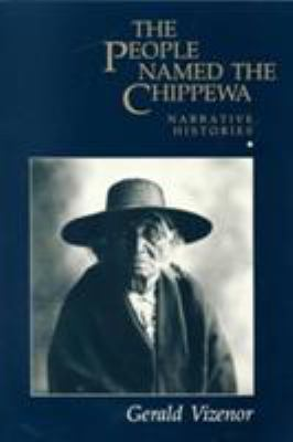 People Named the Chippewa 9780816613069