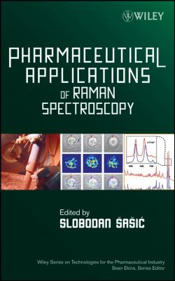 Pharmaceutical Applications of Raman Spectroscopy 9780813810133